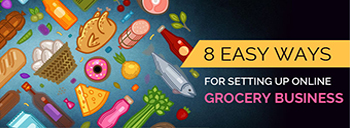 8 Easy Ways For Setting Up Online Grocery Business [thumb]