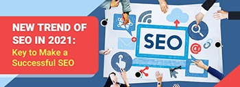 New Trend of SEO in 2021: Key to Make a Successful SEO [thumb]
