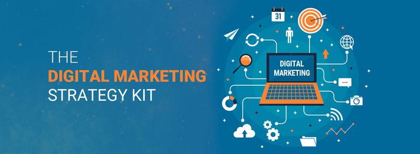 The Digital Marketing Strategy Kit